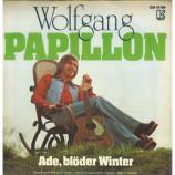 WOLFGANG Hofer - Papillon / Ade, Blöder Winter