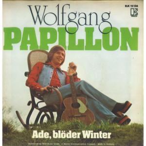 WOLFGANG Hofer - Papillon / Ade, Blöder Winter  - Vinyl - 7'' PS