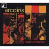 Arcoiris - Subterranea