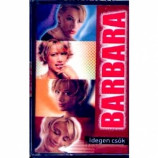 Barbara - Idegen Csok