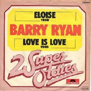 Barry Ryan - Eloise / Love Is Love - Vinyl Record - 7'' PS