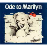 Ode To Marilyn - Ode To Marilyn