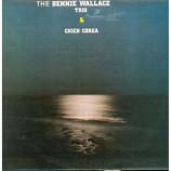 Bennie Wallace Trio - And Chick Corea