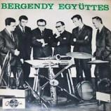 Bergendy - Csunya, Csunya Fekete Lany / Szavak Szavak
