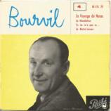 Bourvil  - 4: Le voyage de noces