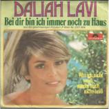 Daliah Lavi - Bei dir bin ich immer noch zu Haus / Was ich Niet weiss mach