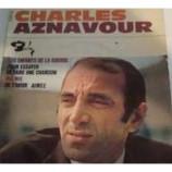 Charles Aznavour - Les Enfants De La Guerre / Pour Essayer De Faire Une Chanson