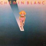 Chemin Blanc - Chemin Blanc