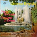 Antonio Pedrotti - Czech Philharmonic Orchestra - RESPIGHI: Feste Romane / Fontane di Roma