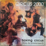 Circus 2000 - Circus 2000 - Boxing Circus (rare And Unreleased)