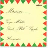 """Varga Miklos / Deak """"Bill"""" Gyula & Kormoran - Marcius"""