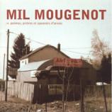 Mil Mougenot - Poèmes, Prières Et Souvenirs D'Armes