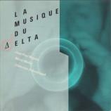 Delta Ensemble - La Musique Du Delta