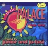 Dj Junior & Ju-tasi - Palace Club Mix