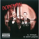 Dopeman - Mr. Pityinger...