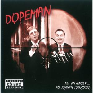 Dopeman - Mr. Pityinger... - CD - Album