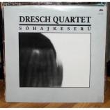 Dresch Quartet - Sohajkeseru