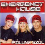 Emergency House - Rolunk Szol
