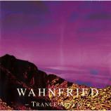 WAHNFRIED - Trance Appeal