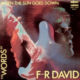 F.R. David - Words / When The Sun Goes Down