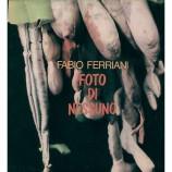 Fabio Ferriani - Foto Di Nessuno