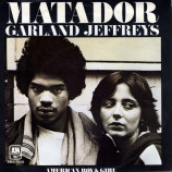 Garland Jeffreys - Matador/American Boy & Girl