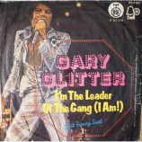 Gary Glitter - I'm The Leader Of The Gang / Just Fancy That