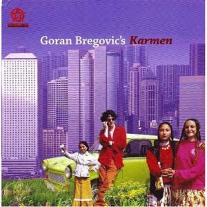 Goran Bregovic - Karmen: With A Happy End - CD - Album