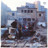 Hobo Blues Band - Csavargok Konyve