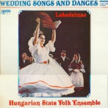 Hungarian State Folk Ensemble - Wedding Songs & Dances