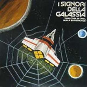 I Signori Della Galassia - Qualcosa Si Crea Nulla Si Distrugge - Vinyl Record - LP