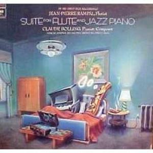 Jean Pierre Rampal - Claude Bolling - Suite For Flute & Jazz Piano - Vinyl - LP