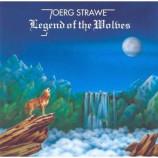 Joerg Strawe - Legend Of The Wolves