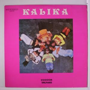 Kalika - Kalika - Vinyl Record - LP