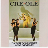 Kid Creole & The Coconuts - Cre-ole The Best Of Kid Creole & The Coconuts