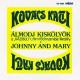 Almodj Kiskolyok (Reality) / Johnny And Mary