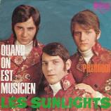 Les Sunlights - Quand On Est Musicien / Pourquoi