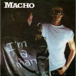 Macho - I'm A Man