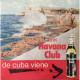 Ron Havana Club - De Cuba Viene