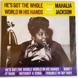 Mahalia Jackson - He's Got The Whole World In His Hands