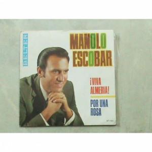 Manolo Escobar - Viva Almeria / Por Una Rosa - Vinyl - 7'' PS