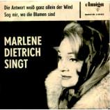 Marlene Dietrich - Die Antwort Weiss Ganz Allein Der Wind/Sag Mir,Wo Die Blumen