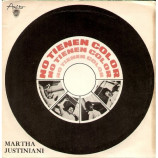 Martha Justiniani - No Tienen Color/sin Nada Soy Feliz/tema Que No Fue/dia