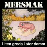 Mersmak - Liten Groda I Stor Damm