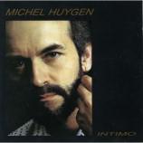 Michel Huygen - Intimo