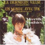 Mireille Mathieu - La Derniere Valse / Un Monde Avec Toi