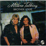 Modern Talking - Brother Louie / You're My Heart, You're My Soul