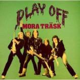 Mora Trask - Play Off