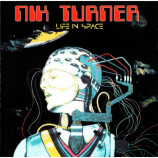 NIK TURNER (Hawkwind) - Life in Space