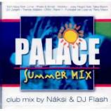 Naksi & Dj Flash - Palace Summer Mix